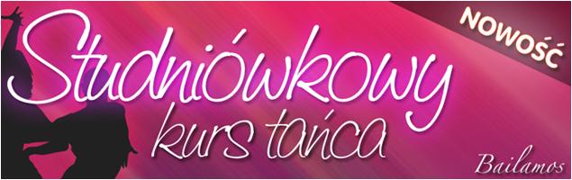 Studniówkowy Kurs Tańca Bydgoszcz Bailamos