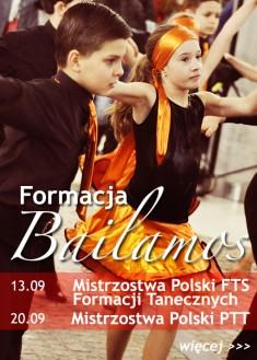 Formacja Bailamos Bydgoszcz - Mistrzostwa Polski FTS i PTT