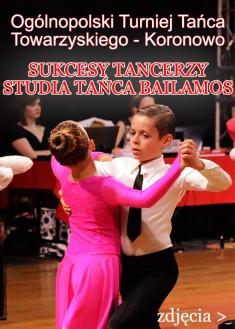 Ogólnopolski Turniej Tańca Towarzyskiego Koronowo Bailamos