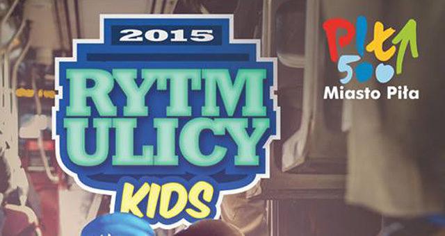 Rytm Ulicy Kids 2015: wyniki