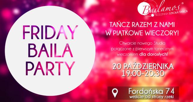 Friday Baila Party – wieczorek taneczny w Bydgoszczy