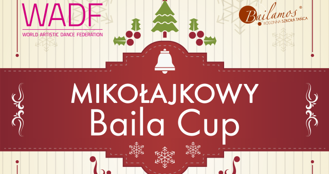 Mikołajkowy Baila Cup – World Artistic Dance Federation