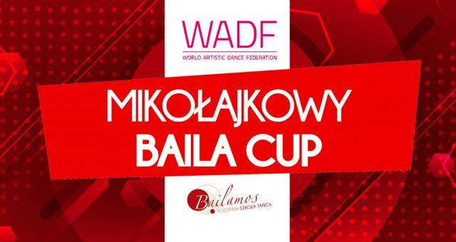 Mikołajkowy Baila Cup – turniej WADF