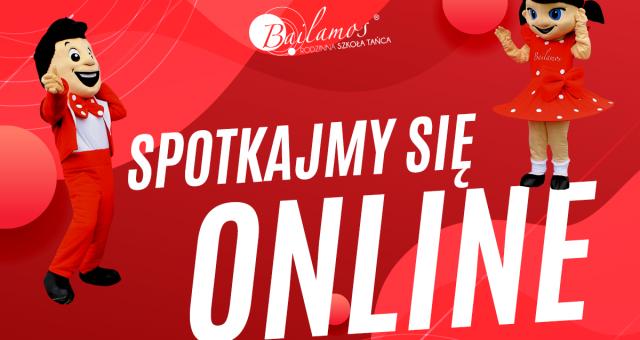 Spotkajmy się online!